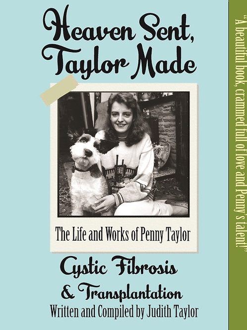Heaven Sent, Taylor Made: Penny Taylor and Cystic Fibrosis
