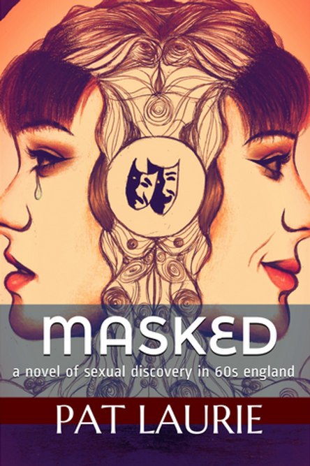 Masked: A Novel of Sexual Discovery in 60s England