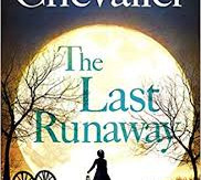 Review of 'The Last Runaway' by Tracy Chevalier