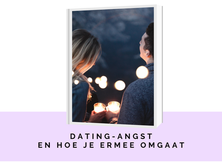 Dating-angst en hoe je ermee omgaat