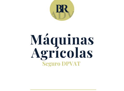 Máquinas agrícolas e o seguro DPVAT