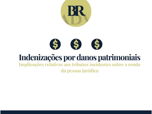 Indenização por danos patrimoniais - Tributos sobre a renda da pessoa jurídica
