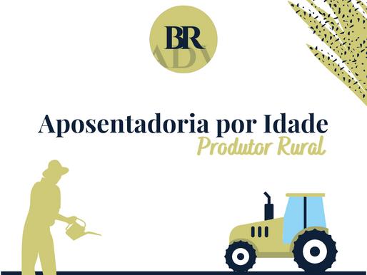 Aposentadoria Por Idade Para o Produtor Rural - Segurado Especial
