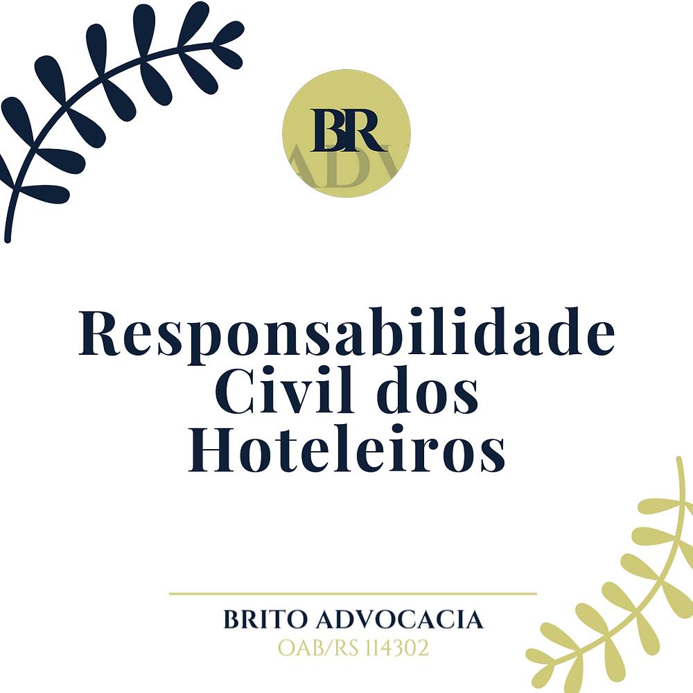 responsabilidade civil responsabilidade dos hoteleiros ferias passeio viagens hospedagem hospedar hotel 5 estrelas hospedes