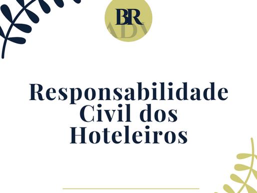 Responsabilidade Civil dos Hoteleiros