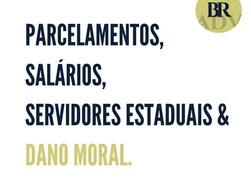 O parcelamentos dos salários e o dano moral