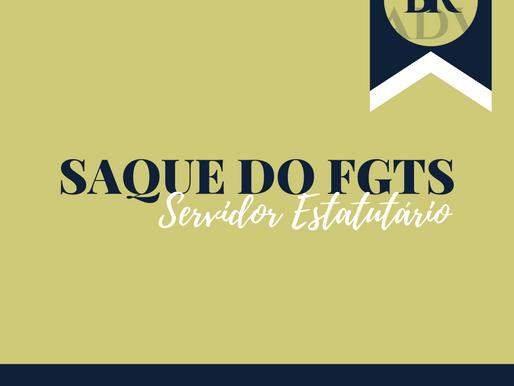 Saque FGTS - Servidor Estatutário