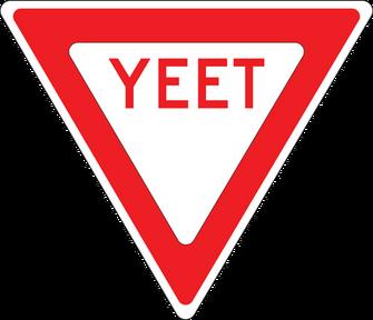 YEET Sign