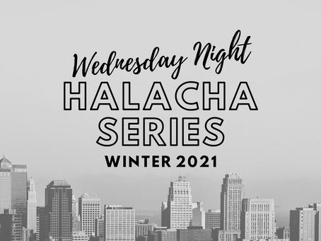 Choshen Mishpat Halacha Series (Winter 2021)