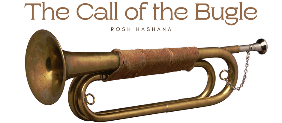 Rosh Hashana: The Call of the Bugle