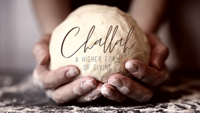The Mitzvah of Challah: A Higher Form of Giving