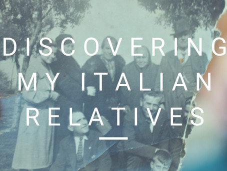 Discovering My Italian Relatives