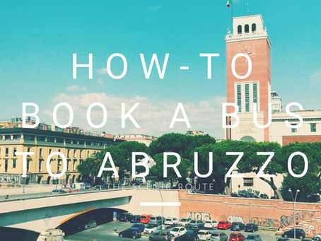 How-To Book a Bus to Abruzzo