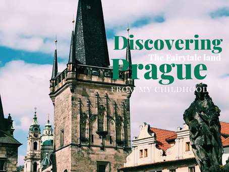 Why Prague is The Fairytale Land From My Childhood!