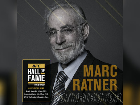 UFC Senior Vice President of Government and Regulatory Affairs, Marc Ratner Named UFC Hall of Famer