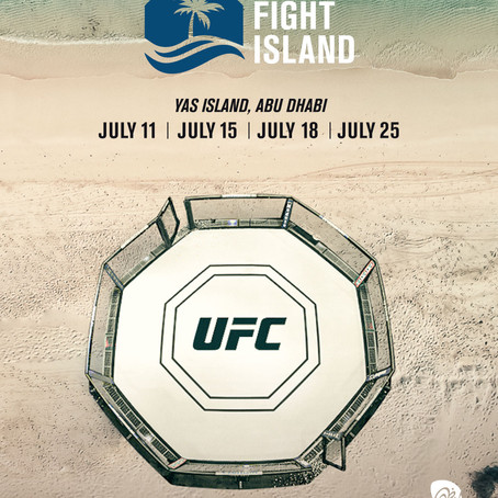 "ABU DHABI'S YAS ISLAND TO HOST HISTORIC ""UFC FIGHT ISLAND"""