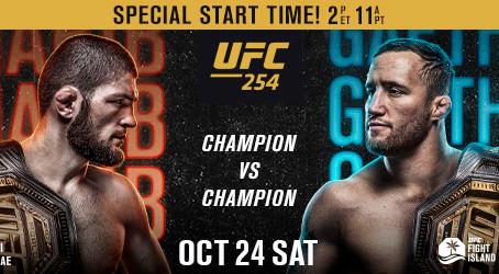 UFC® 254: KHABIB vs. GAETHJE Saturday, October 24 on Abu Dhabi's Yas Island Live On Pay-Per-View