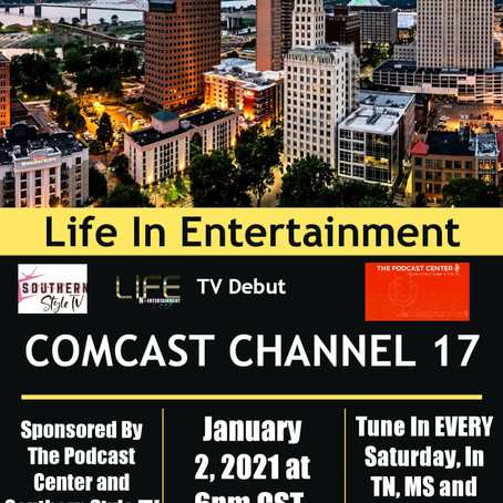 Life In Entertainment With Gena Heelz TV Debuts Saturday, 1/2/21 At 6pm CST On Comcast 17 Memphis,TN