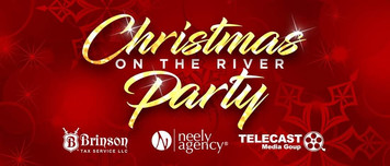 Christmas On The River: 3rd Annual Celebration Of Appreciation And Fundraiser