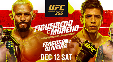 UFC® 256: FIGUEIREDO vs. MORENO, Saturday, December 12 at UFC APEX in Las Vegas