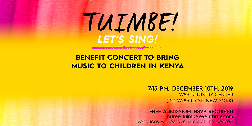 A Concert to Benefit Mtree 'Tuimbe!'
