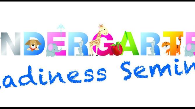 Kindergarten Readiness Seminar -- Tuesday, January 9