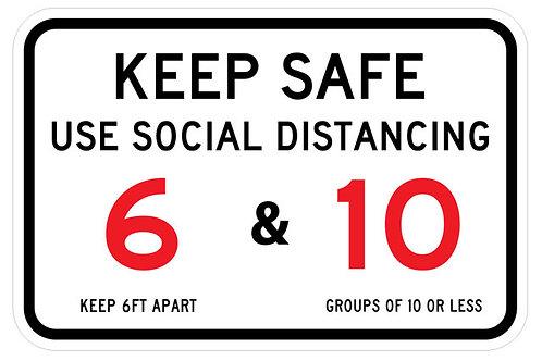 Keep Safe Social Distancing Sign