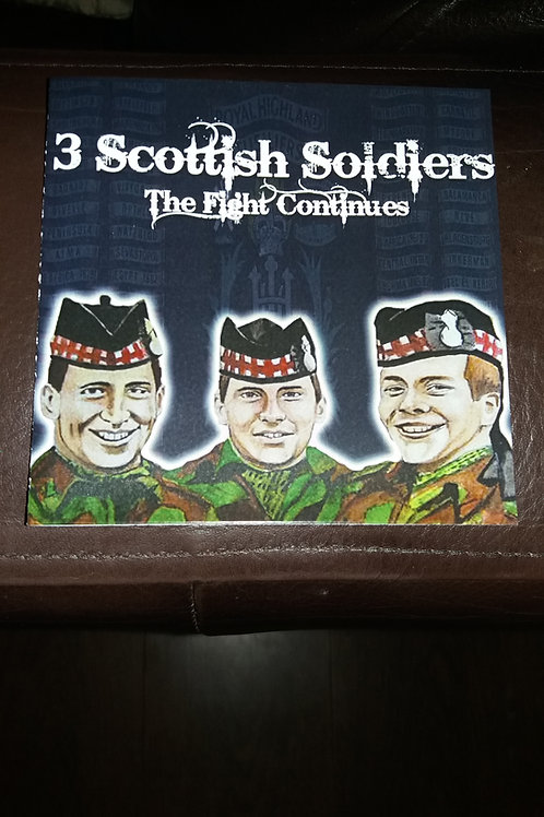 The Scottish Soldiers - The Fight Continues C.D