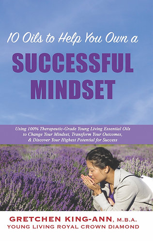 10 Oils to Help You Own a SUCCESSFUL MINDSET (Autographed)