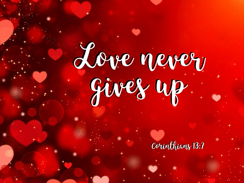 5x7 Love never gives up print