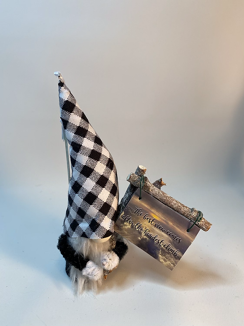 """Cheery Gnome - """"The best  view comes from the hardest climb """" sign"""