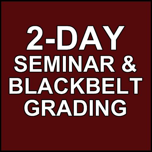 2-Day Seminar & Blackbelt Grading Deposit