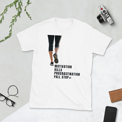 Motivation Kills Procrastination -Short-Sleeve Unisex T-Shirt