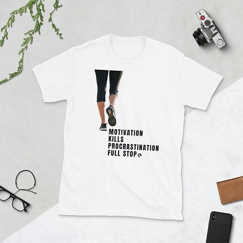Motivation Kills Procrastination -Short-Sleeve Unisex T-Shirt