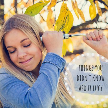 Věci, které jste o Lucy nevěděli/Things you didn't know about Lucy