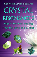 Crystal Resonance 2 by Kerry Nelson Selman