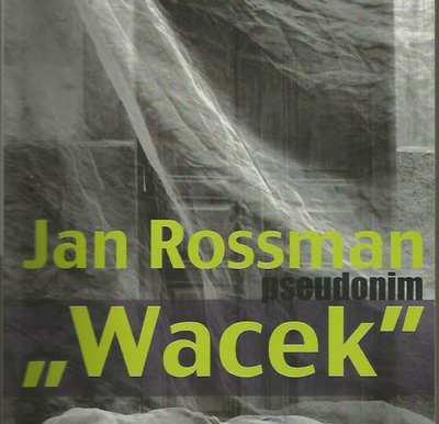 Jan Rossman (Wacek)