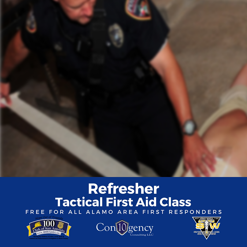 100 Club of San Antonio | Tactical First Aid Refresher