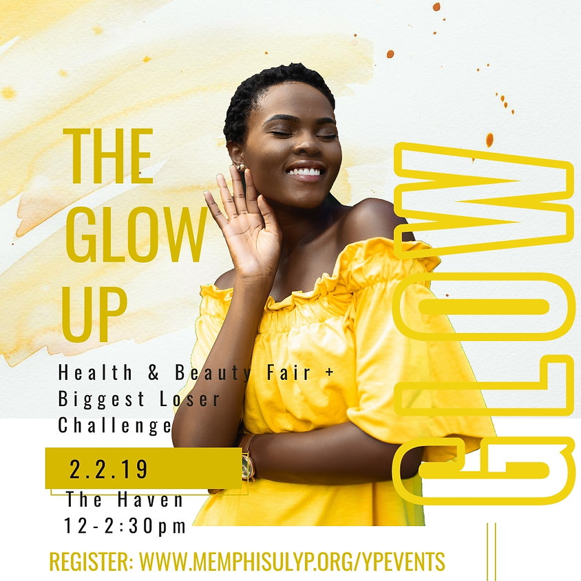 The Glow Up Health & Beauty Fair + Biggest Loser Challenge | Join Week 2019
