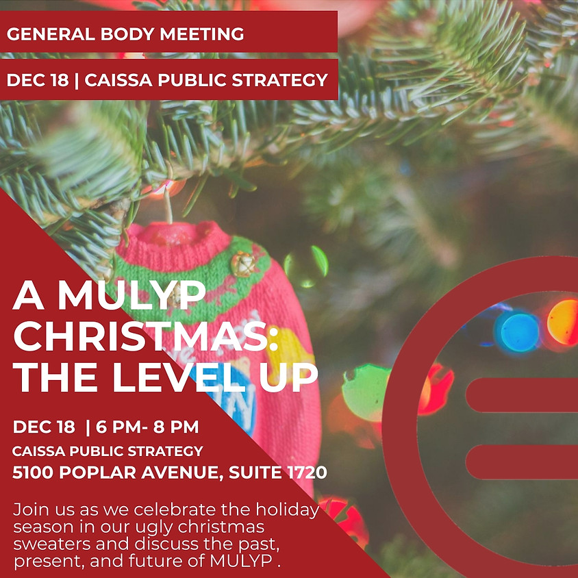 MULYP December General Body Meeting/ Holiday Mix & Mingle