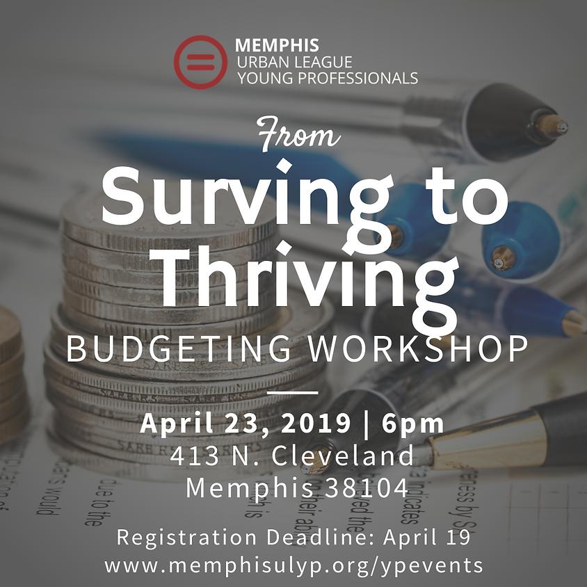 Surviving to Thriving Budgeting Workshop