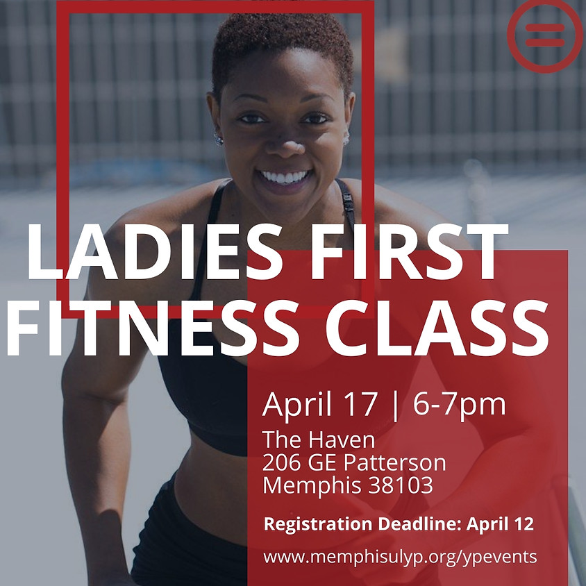 Ladies First Fitness Class