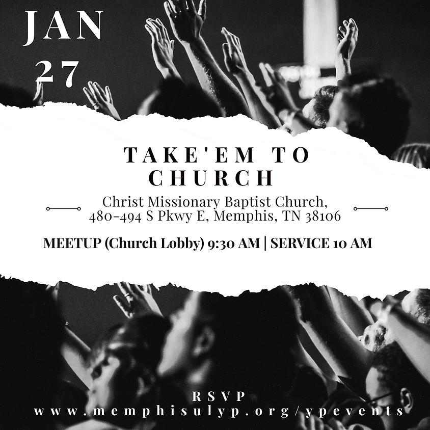 Take'em to Church   Join Week 2019