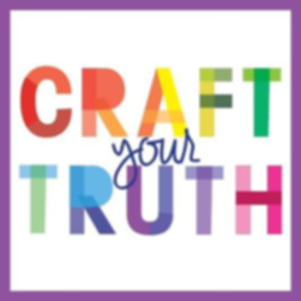 Craft Your Truth