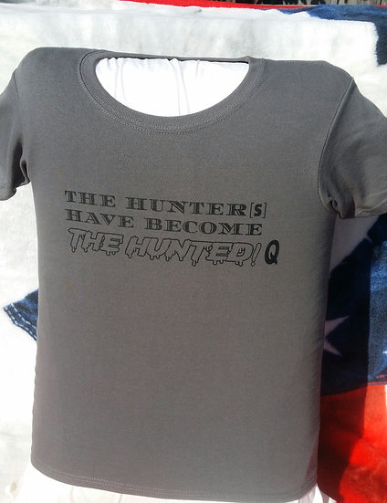 THE HUNTER[S] HAVE BECOME THE HUNTED! Q