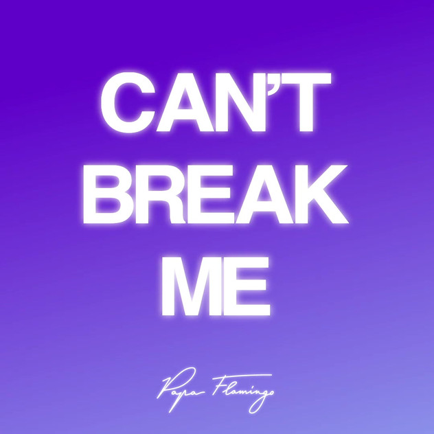 Can't break me