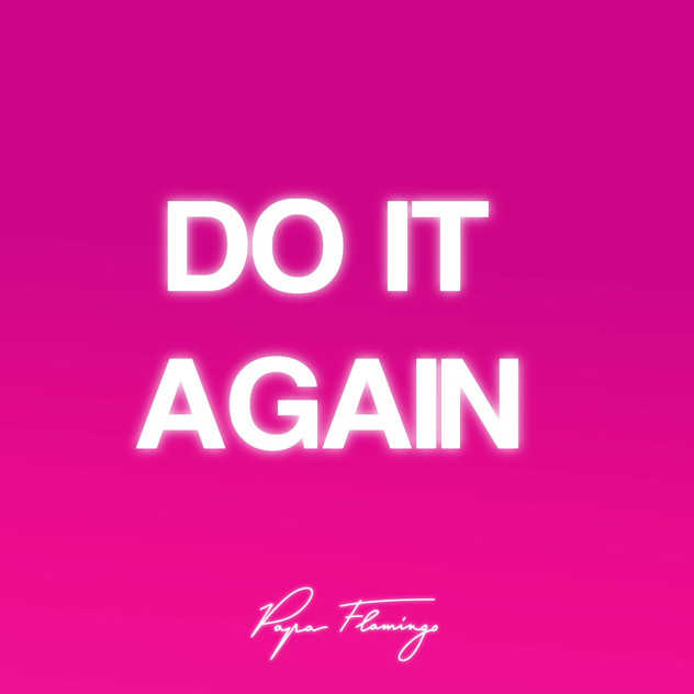 Do it again