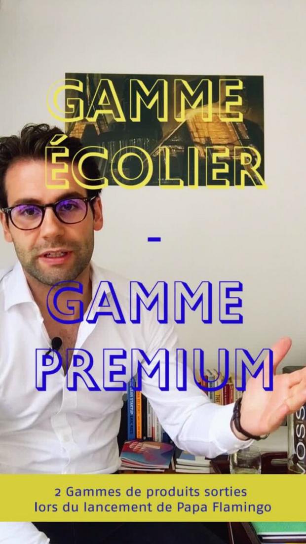 Gamme Écolier et Premium