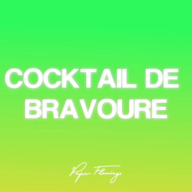 Cocktail de bravoure