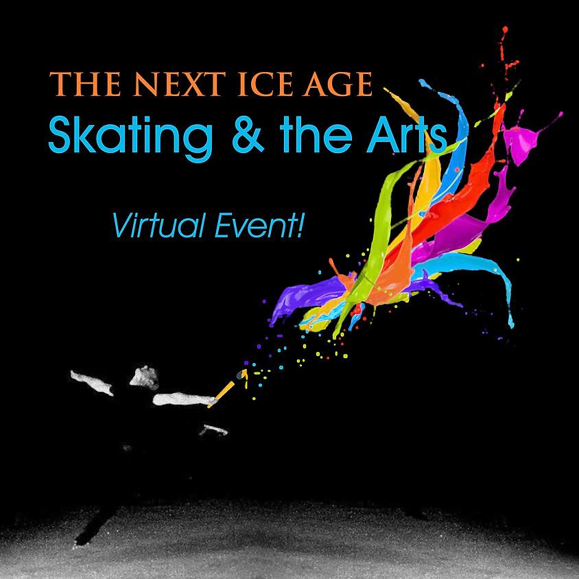 Virtual 4th Annual Skating and the Arts